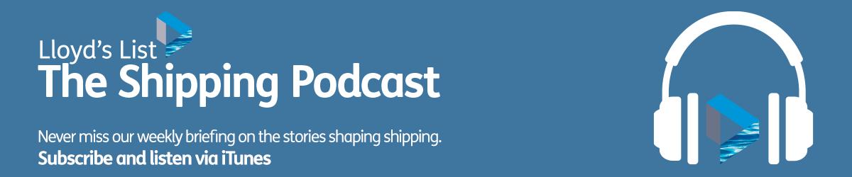 Shipping Podcast Lloyd S List